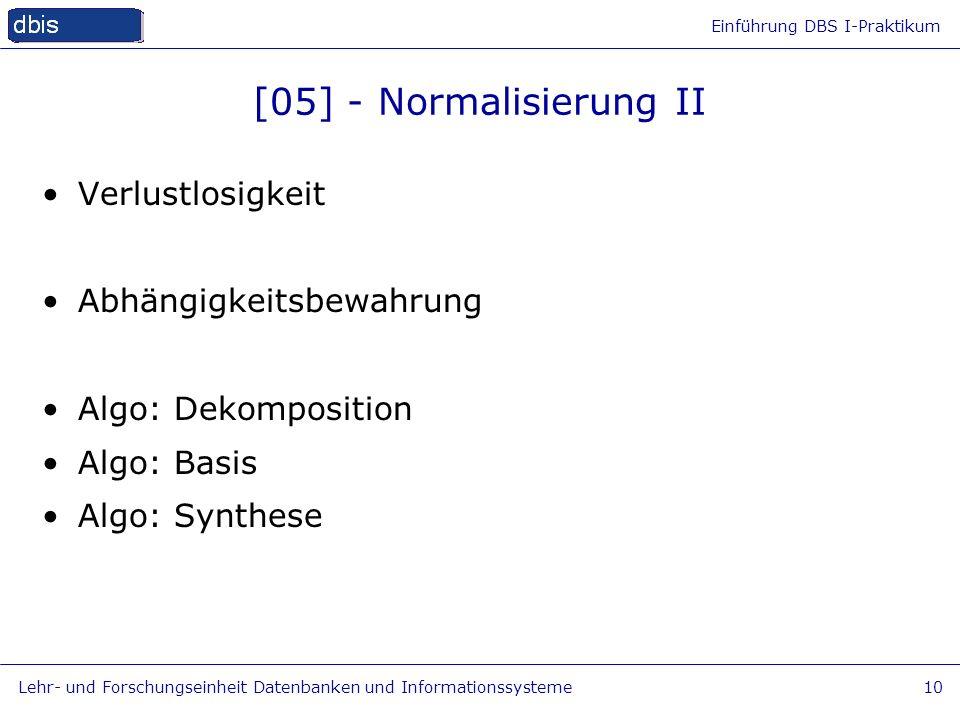 [05] - Normalisierung II Verlustlosigkeit Abhängigkeitsbewahrung